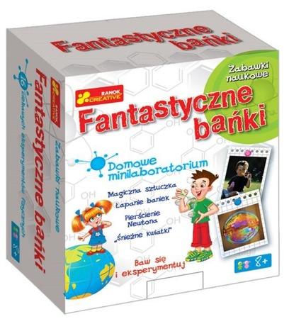 Fantastyczne bańki - doświadczenia dla dzieci i maluchów, 10 lat +, RANOK-CREATIVE